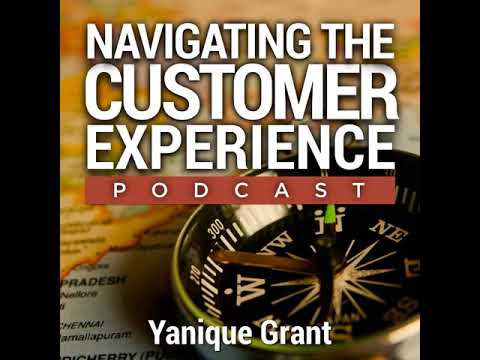 054: Convenience - The Next BIG Thing in Customer Experience with Yanique Grant