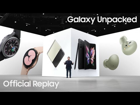 Galaxy Unpacked August 2021: Official Replay   Samsung