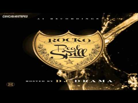 Rocko - Don't Trust Em [Real Spill] [2015] +...