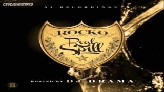 Rocko - Don't Trust Em [Real Spill] [2015] + DOWNLOAD