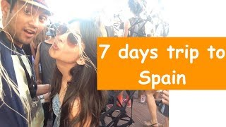How To Plan Spain Trip From India | 7 Days Europe Travel | I...