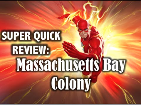 Super Quick Review: Massachusetts Bay Colony