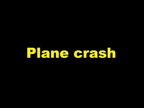 Plane crash sound effect