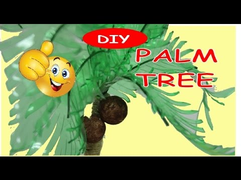 Recycling Art Project for School: How to Make a Palm Tree Tutorial Recycled Bottles Crafts