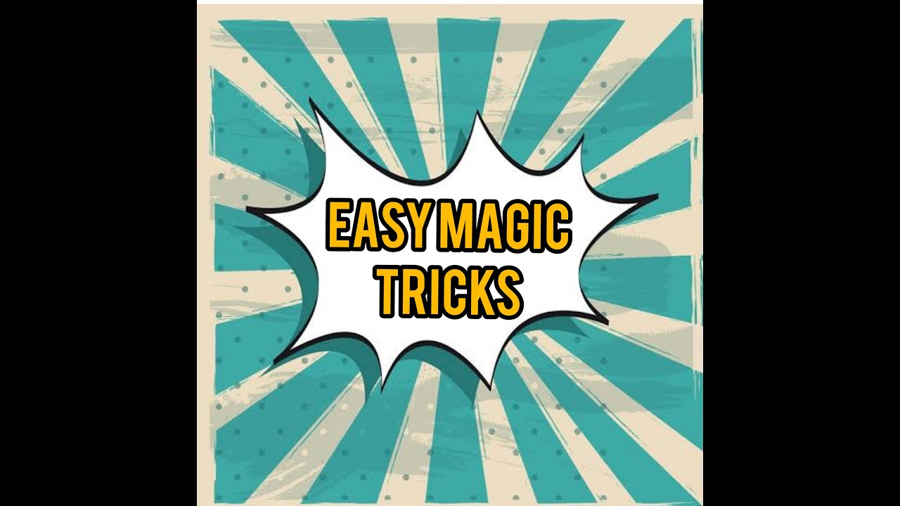 EASY MAGIC TRICKS WITH TUTORIAL. - YouTube