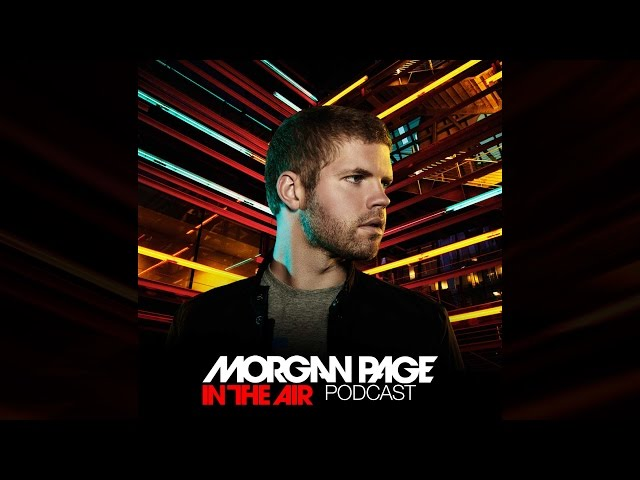 Morgan Page - In The Air - Episode 218