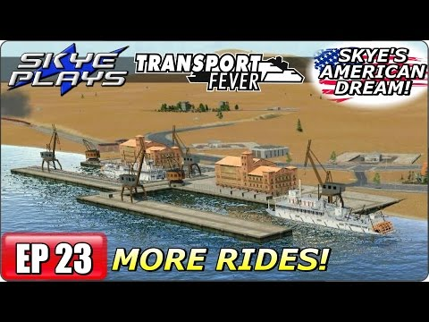 Transport Fever AMERICAN DREAM Part 23 ►COMPLETE 1ST PERSON TOUR! Let's Play / Gameplay