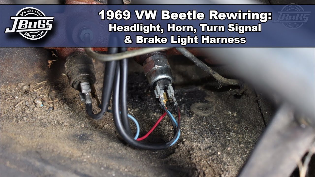 jbugs 1969 vw beetle rewiring headlight horn turn signal brake light harnesses [ 1280 x 720 Pixel ]