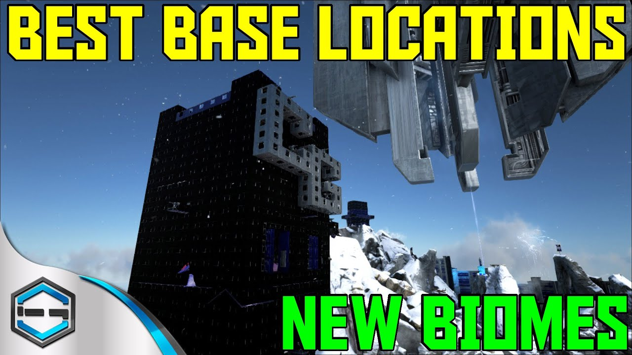 Ark Survival Evolved Best Base Locations New Biomes Ep. 32   YouTube