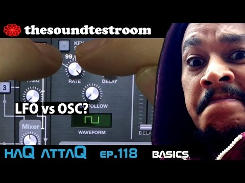 LFO vs OSC? | Synthesizer Basics │ Learn about synthesis - haQ attaQ 118
