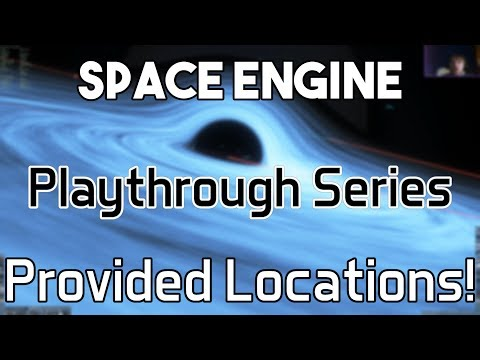 Exploring Provided Locations In SpaceEngine!