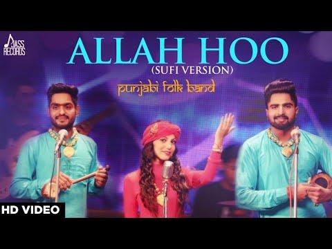 Allah Hoo  ( Cover Song) Jatinder Dhiman , Tari Sanana & Navjot Kaur | Punjabi Folk Band