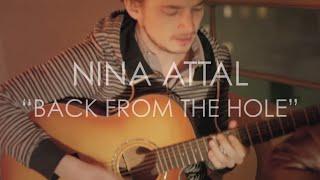 Nina Attal - Back From The Hole // Hier Soir à Paris