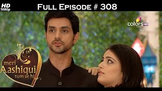 Meri Aashiqui Tum Se Hi - 11th August 2015 - मेरी आशिकी तुम से ही - Full Episode (HD)