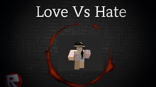 Love vs Hate - cap 2 - Xt_Girl - Dollhouse - ROblox music video - Melanie Martinez