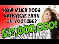 How Much do Youtubers make? @Valkyrae