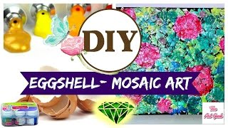 ♥DIY-EGG-SHELL MOSAIC ART : Room Decor