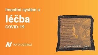 Imunitní systém a léčba COVID-19