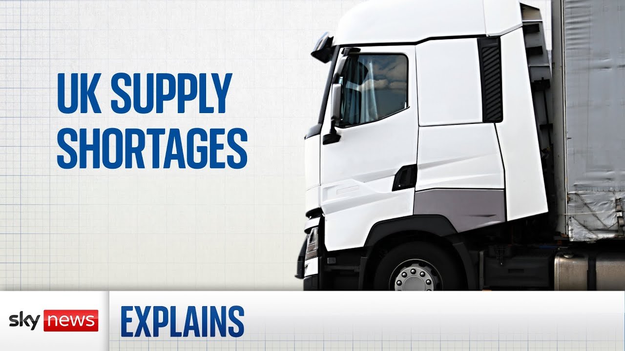 Why are there supply shortages in the UK?