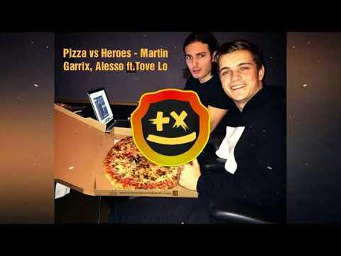 Pizza vs Heroes - Martin Garrix, Alesso ft.Tove Lo (Dat Leo Mashup)