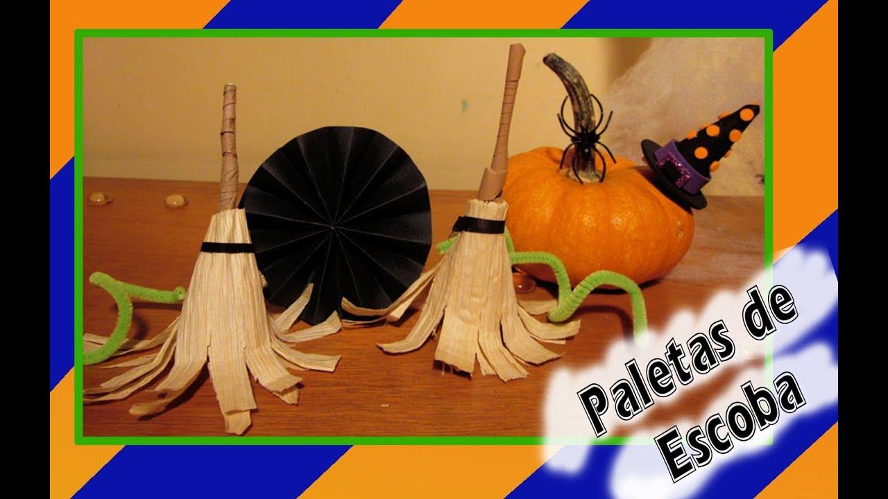 Especial halloween paleta 39 39 escoba de bruja youtube - Hacer calabaza halloween ...