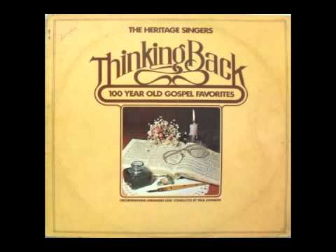 The Heritage Singers - Have Thine Own Way, Lord (1976)