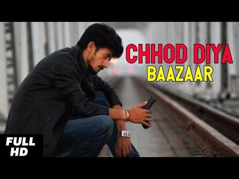Chhod Diya | Arijit Singh | Kanika Kapoor | Baazaar | SAS Films