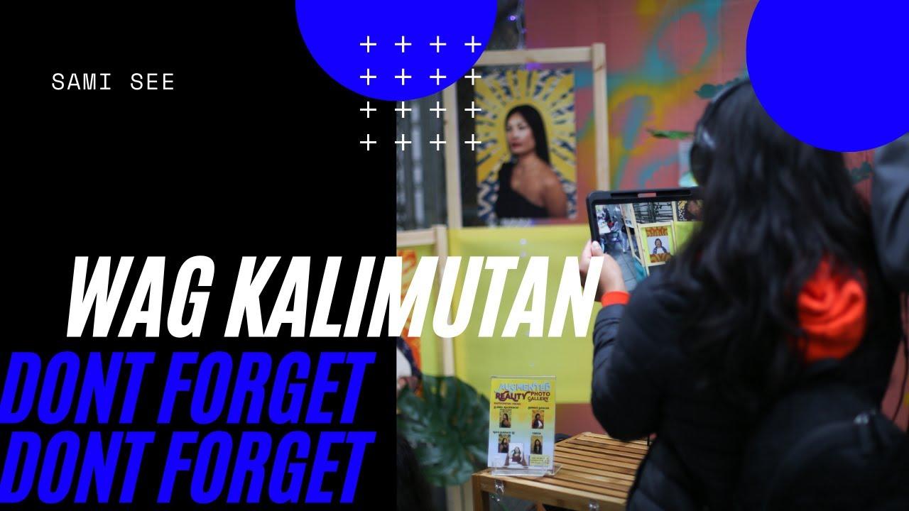 """Wag Kalimutan (Don't Forget): A Pinay Arts Pop Up"" by Sami See"
