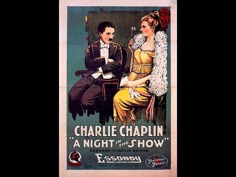 """""""A Night In The Show"""", Charles Chaplin, 1915,película completa en  V.O."""