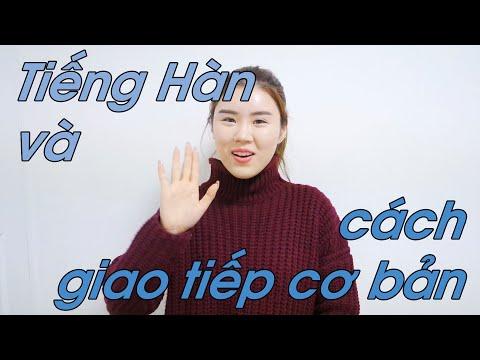 Tiếng Hàn và cách giao tiếp cơ bản