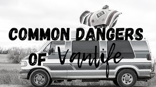 5 DANGERS OF VAN LIFE AND HOW TO PREVENT THEM FROM HAPPENING