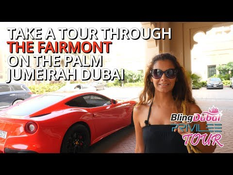 ★- The Fairmont The Palm Jumeirah The Privilee Tour -★