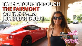 ★- The Fairmont The Palm Jumeirah The Privilee Tour -★