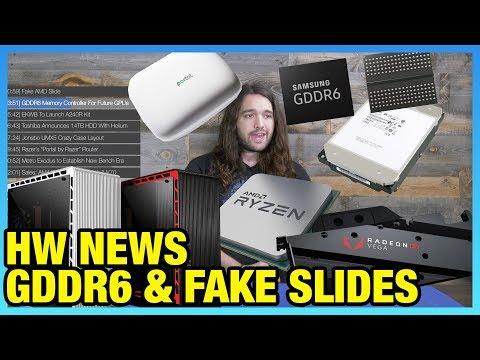 HW News: Fake AMD Slide, GDDR6 Memory Controllers