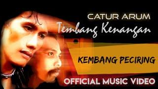 Catur Arum  - Kembang  Peciring  ( Official Music Video )