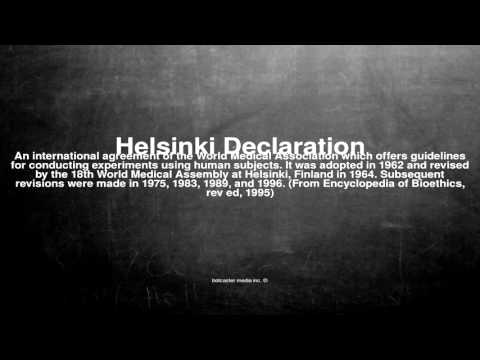 Medical vocabulary: What does Helsinki Declaration mean