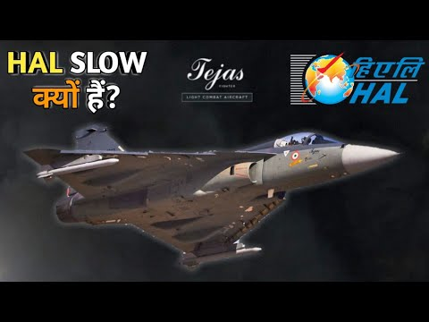 Why HAL Is So Slow? Why Is The Production Rate Of Tejas Extremely Slow? How To Fix It? Explained