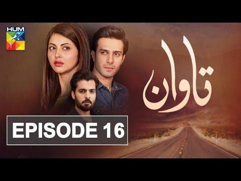 Tawaan Episode #16 HUM TV Drama 01 November 2018