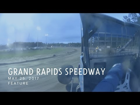 May 25, 2017 Grand Rapids Speedway Feature
