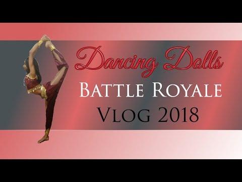Dancing Dolls (DD4L) Battle Royale Vlog 2018! | Vlog