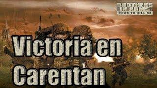 Brothers in Arms Road to Hill 30 - Capítulo 20: Victoria en Carentan