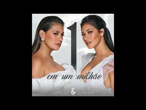 Simone & Simaria - 1 Em Um Milhão (audio)