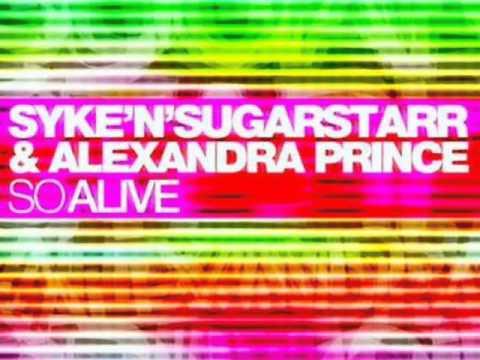 Syke 'n' Sugarstarr & Alexandra Prince So Alive (Extended Vocal)