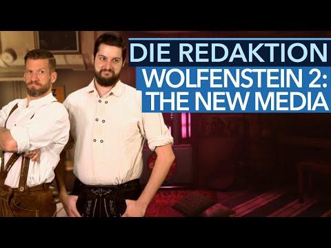 Die Redaktion – Wolfenstein 2: The New Media - Das Comeback einer Legende