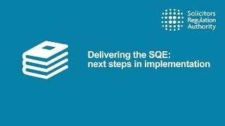 The SQE and my firm - Solicitors Regulation Authority