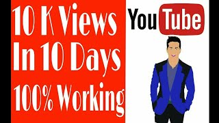 How to get 10k views in 10 days on your YouTube channel..