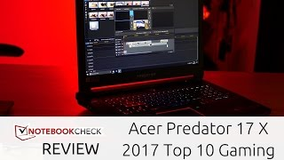 acer Predator 17 X Review. Detailed. Gaming with GTX 1080 enters our top 10