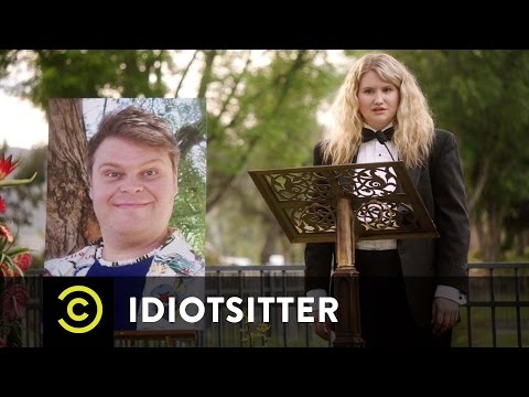 Idiotsitter  Fashionably Late to a Funeral