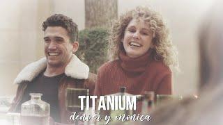 Denver & Monica | Titanium [+S4]