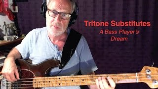 Tritone Substitutes - A Bass Player